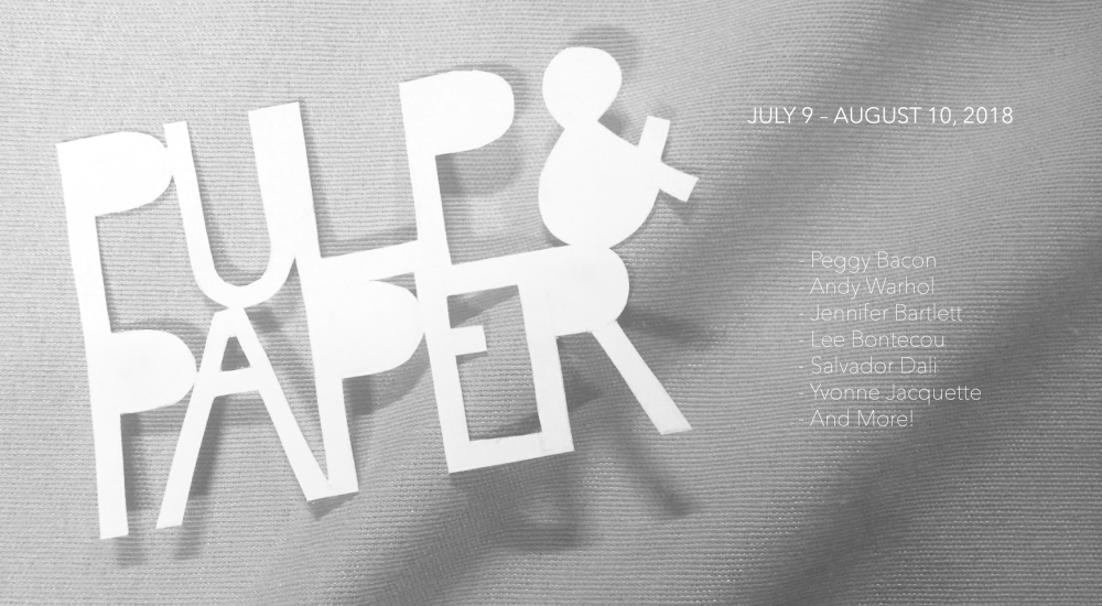 Summer Exhibition: Pulp & Paper Opening This July